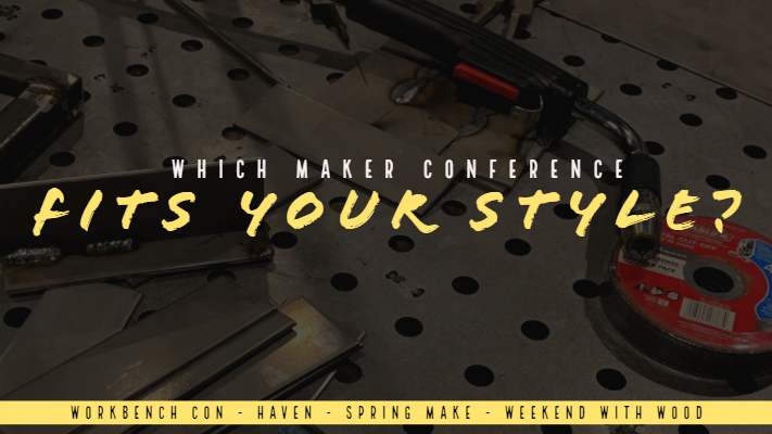 Which Maker Conference Fits Your Style?