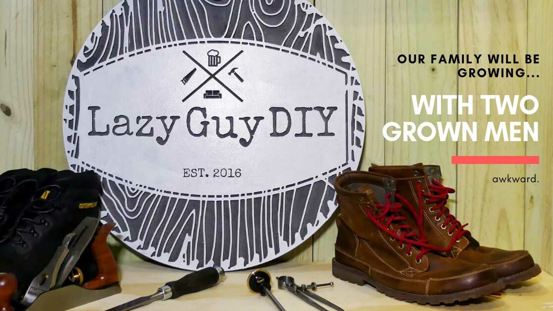 Lazy Guy DIY Is Getting Bigger