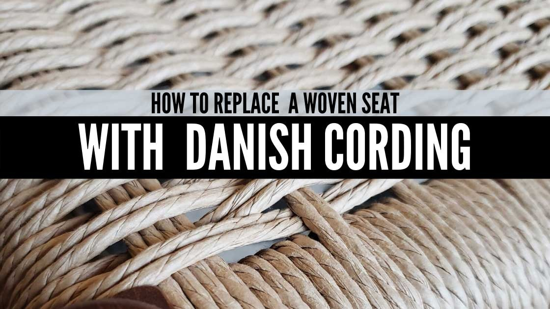 How To Replace A Woven Seat With Danish Cording