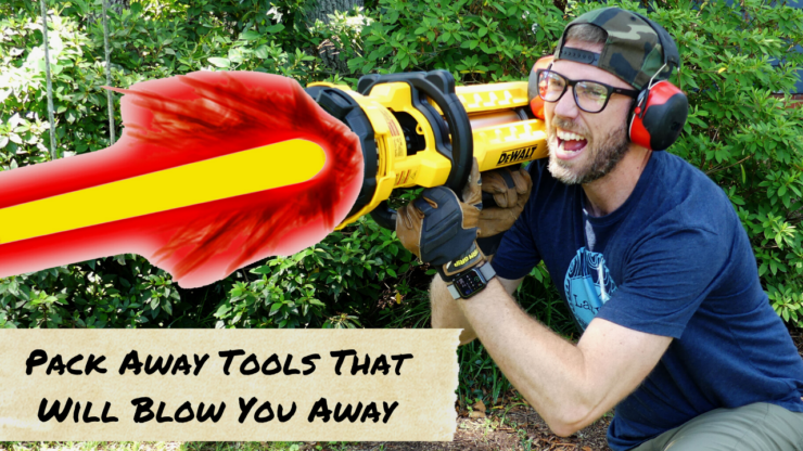Pack Away Tools That Will Blow You Away
